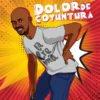 """Cover tema """"Dolor de Coyuntura"""""""