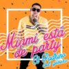 "Cover tema ""Miami está de Party"""