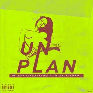 """Cover tema """"Un Plan"""""""
