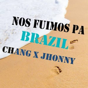 "Cover tema ""Nos Fuimos para Brazil"""